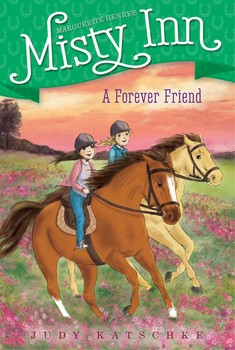 A Forever Friend - Willa's best friend from Chicago comes for a visit in this fifth book of a chapter book series inspired by Marguerite Henry's Misty of Chincoteague.Misty Inn is up and running, and the Dunlaps have a full house. Willa is thrilled that Kate, her best friend from Chicago, is going to come to Chincoteague for a visit. But it's been a whole year since they've seen each other, and Willa soon realizes their friendship is not as easy as it had once been. Adding to the tension is the fact that a Chincoteague friend, Sarah Starling, is away at camp for the week, not to mention the fact that Ben seems to disappear early in the morning and not show up again until dinner. So Willa is on her own to figure out how to start anew with her oldest friend.
