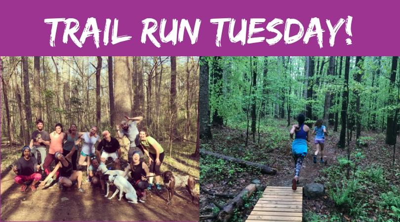 Trail Run Tuesdays!.jpg