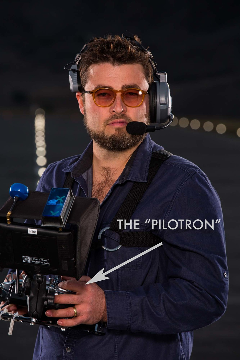 The Pilotron is serious business.