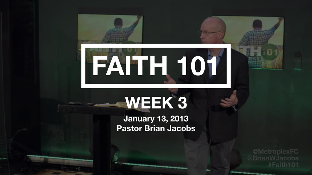 Faith 101 - Week 3 - Thumbnail.jpg