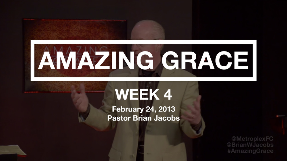 Amazing Grace - Week 4 - Thumbnail.jpg