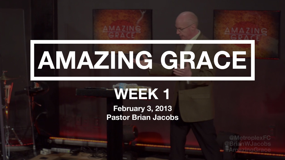 Amazing Grace - Week 1 - Thumbnail.jpg