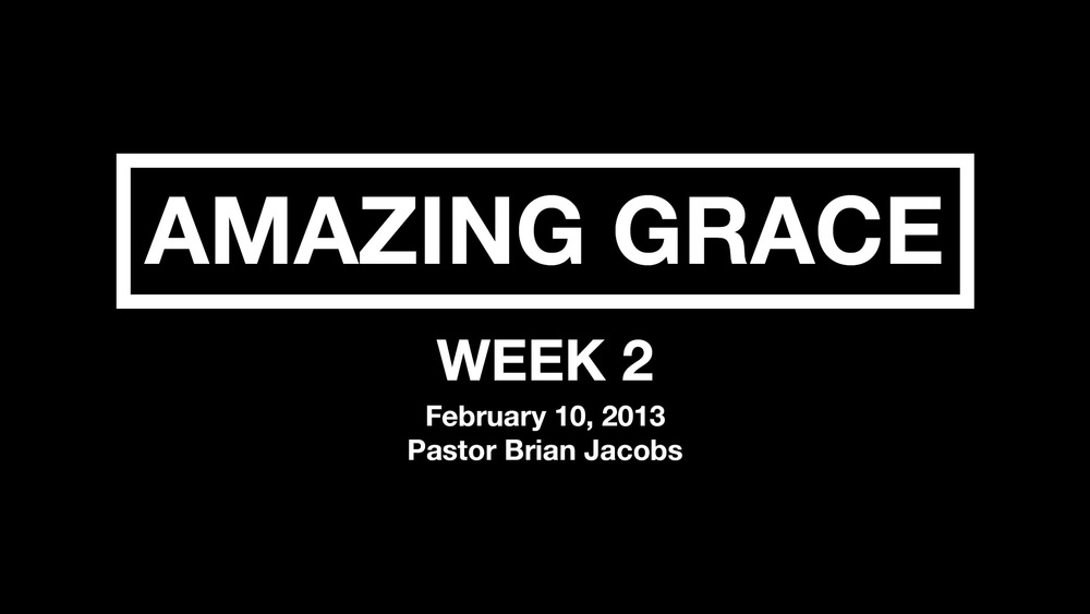 Amazing Grace - Week 2 - Thumbnail.jpg