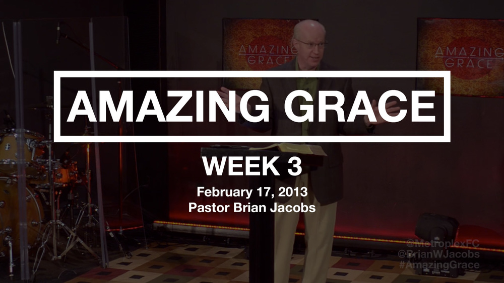 Amazing Grace - Week 3 - Thumbnail.jpg