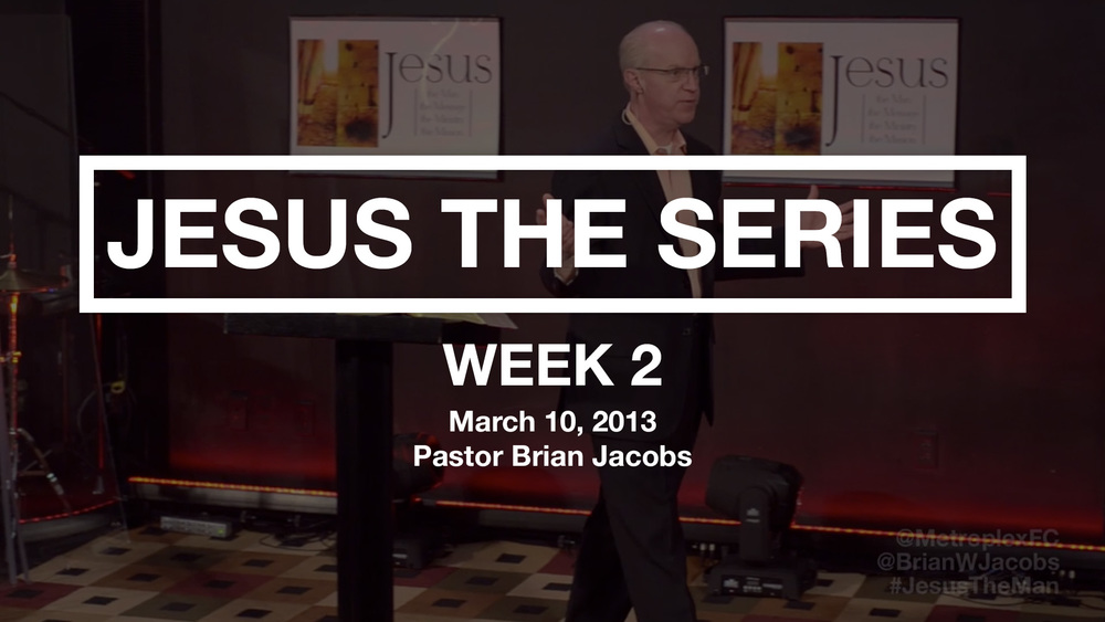 Jesus The Series - Week 2 - Thumbnail.jpg
