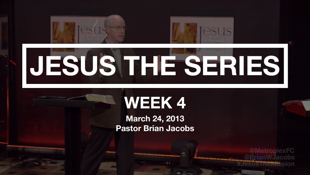 Jesus The Series - Week 4 - Thumbnail.jpg