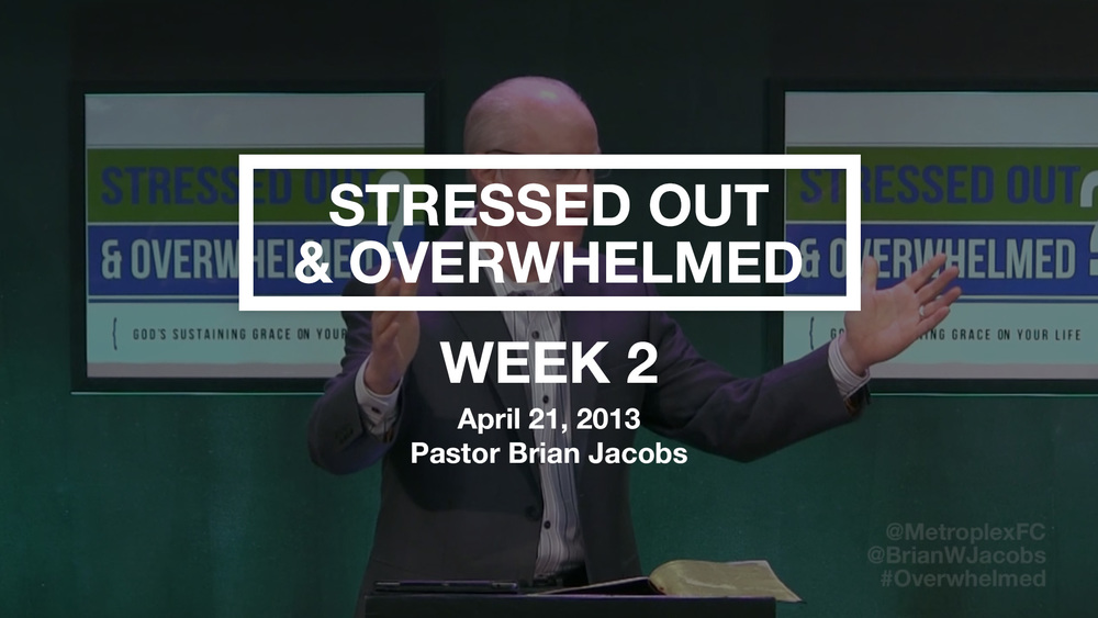Stressed Out & Overwhelmed - Week 2 - Thumbnail.jpg