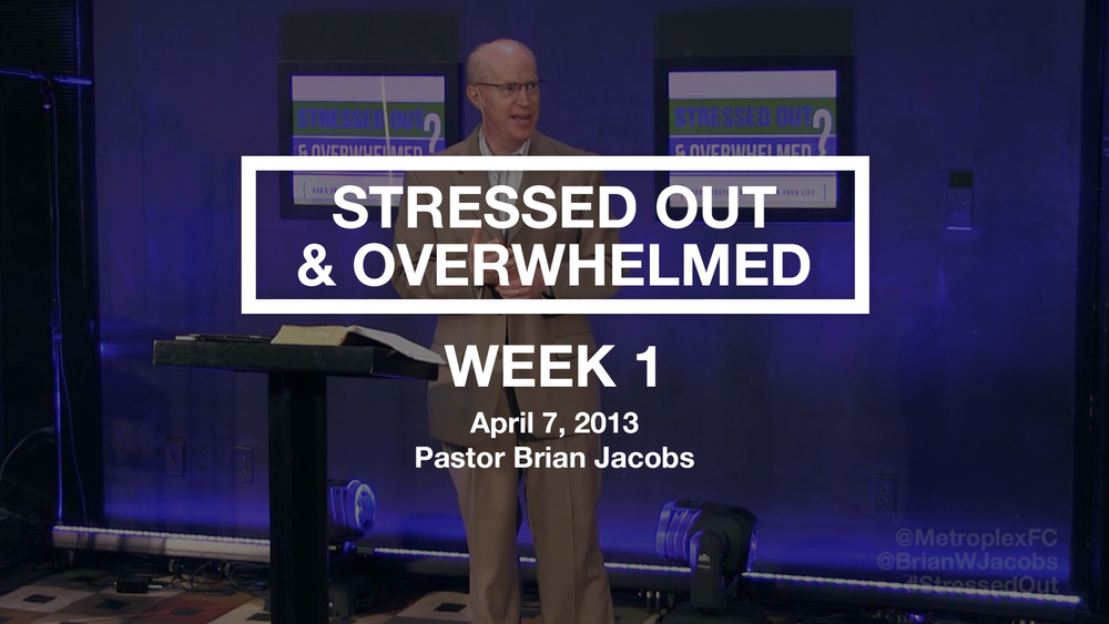 Stressed Out & Overwhelmed - Week 1 - Thumbnail.jpg