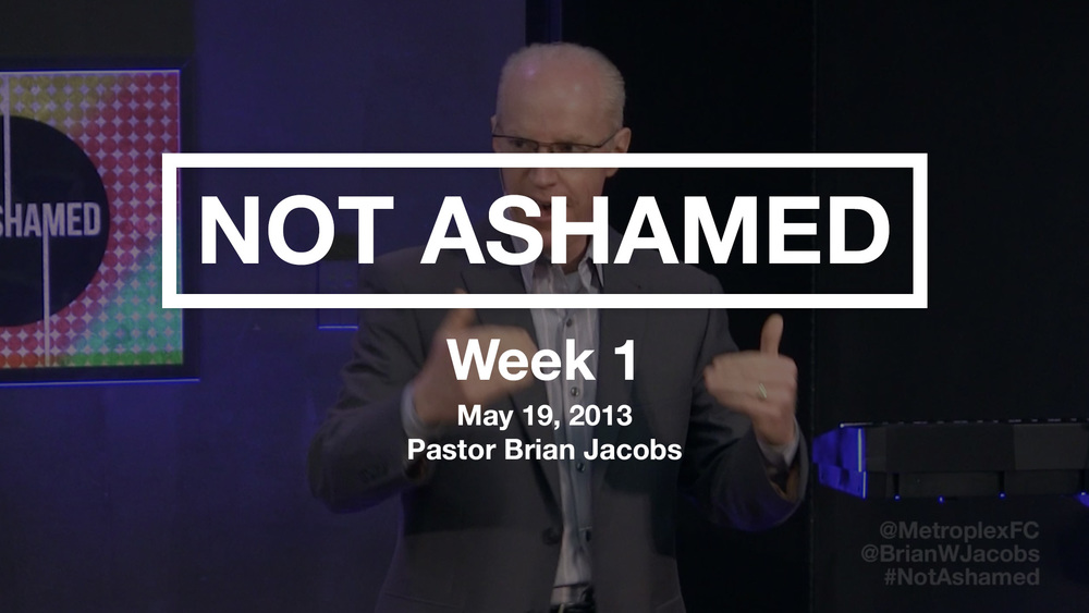 Not Ashamed - Week 1 - Thumbnail.jpg
