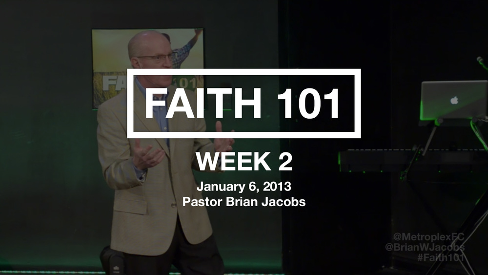 Faith 101 - Week 2 - Thumbnail.jpg