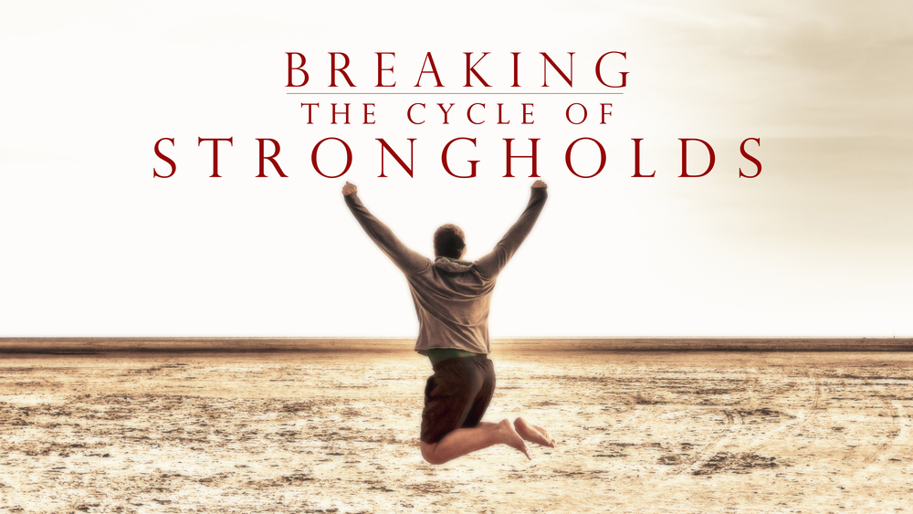MFC - Series Graphic - Breaking the Cycle of Strongholds - 16x9.jpg