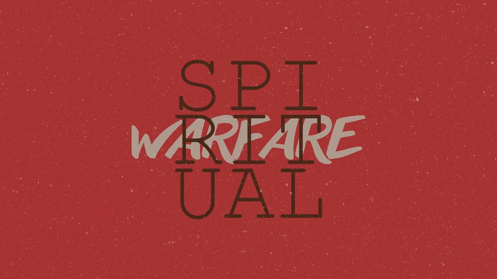 Spiritual Warfare - Week 2 May 24, 2015