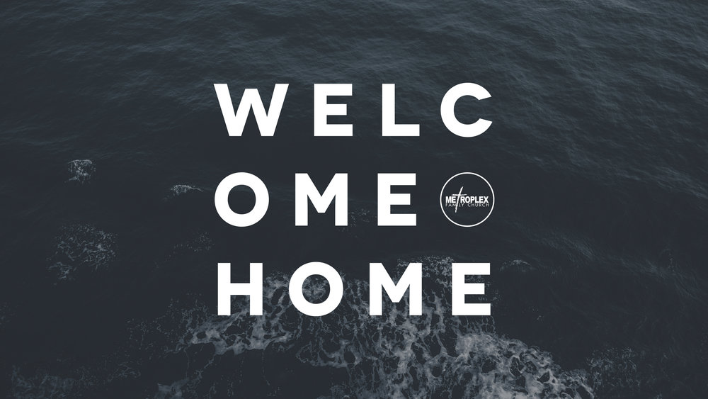 MFC - Graphic - Welcome Home - 16x9.jpg