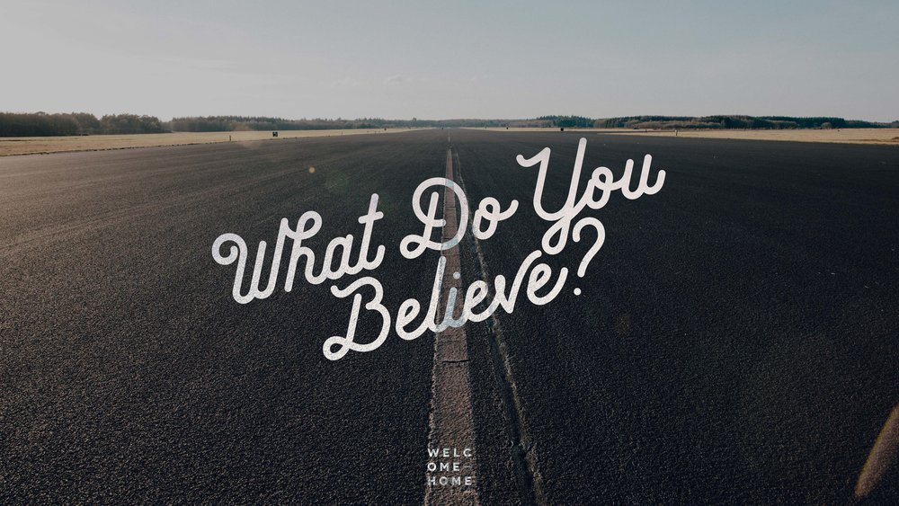 Series Graphic - What Do You Believe - Thumbnail.jpg
