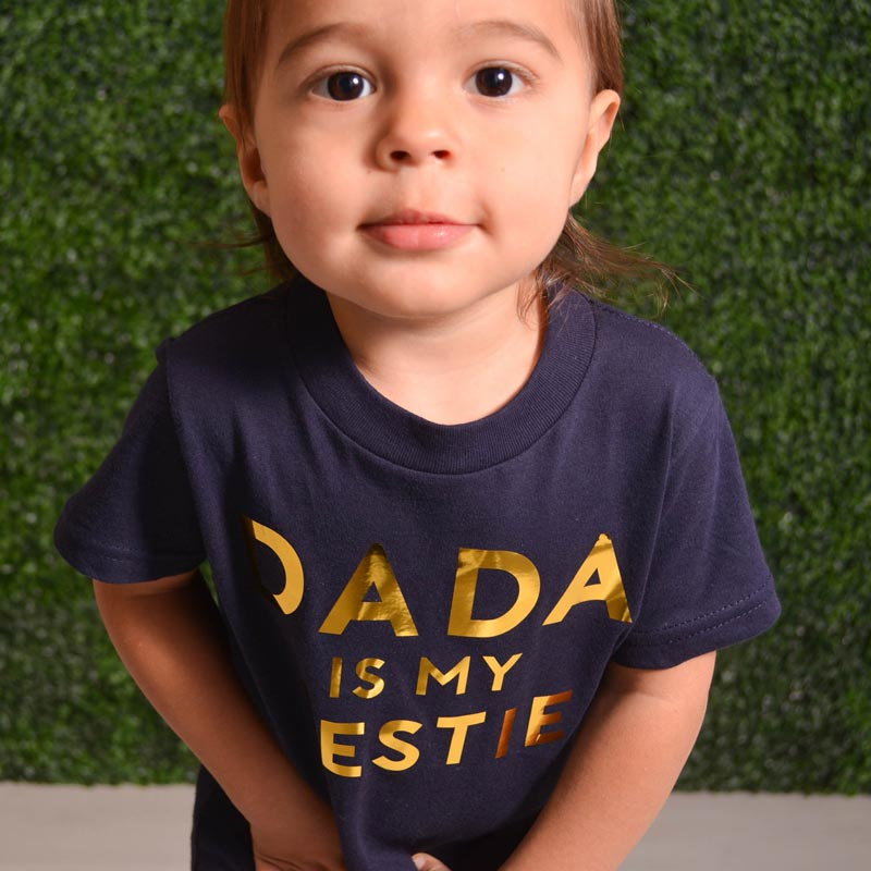Dada is my Bestie tee
