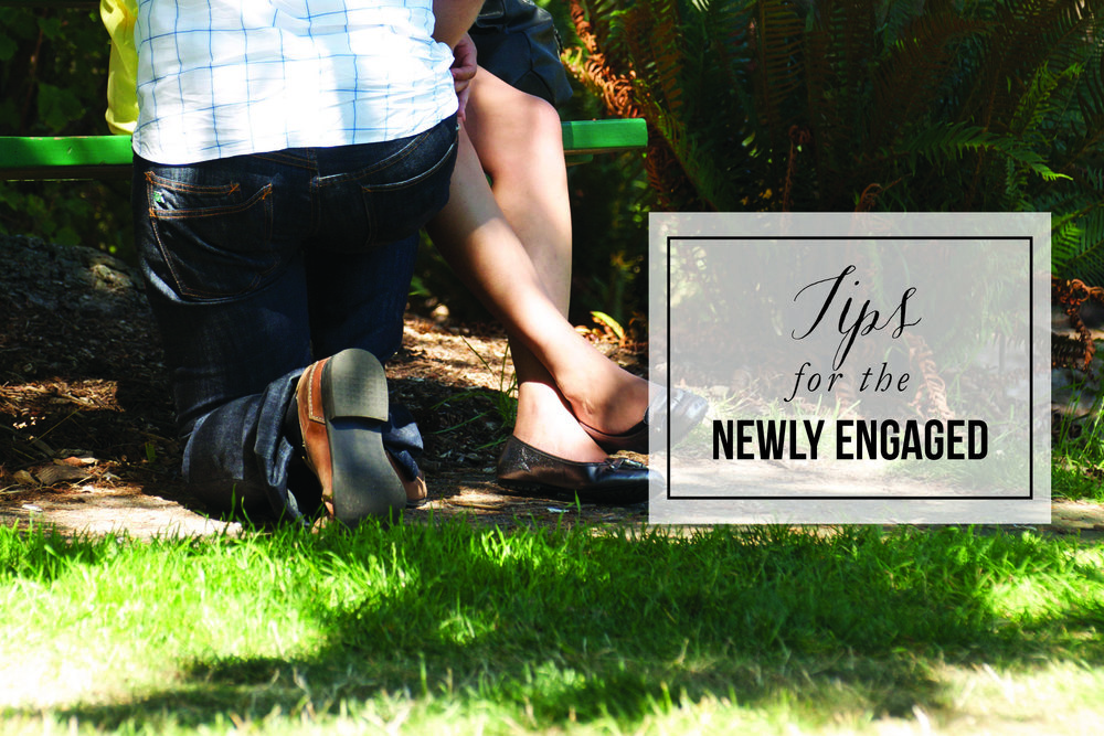 Tips for the Newly Engaged