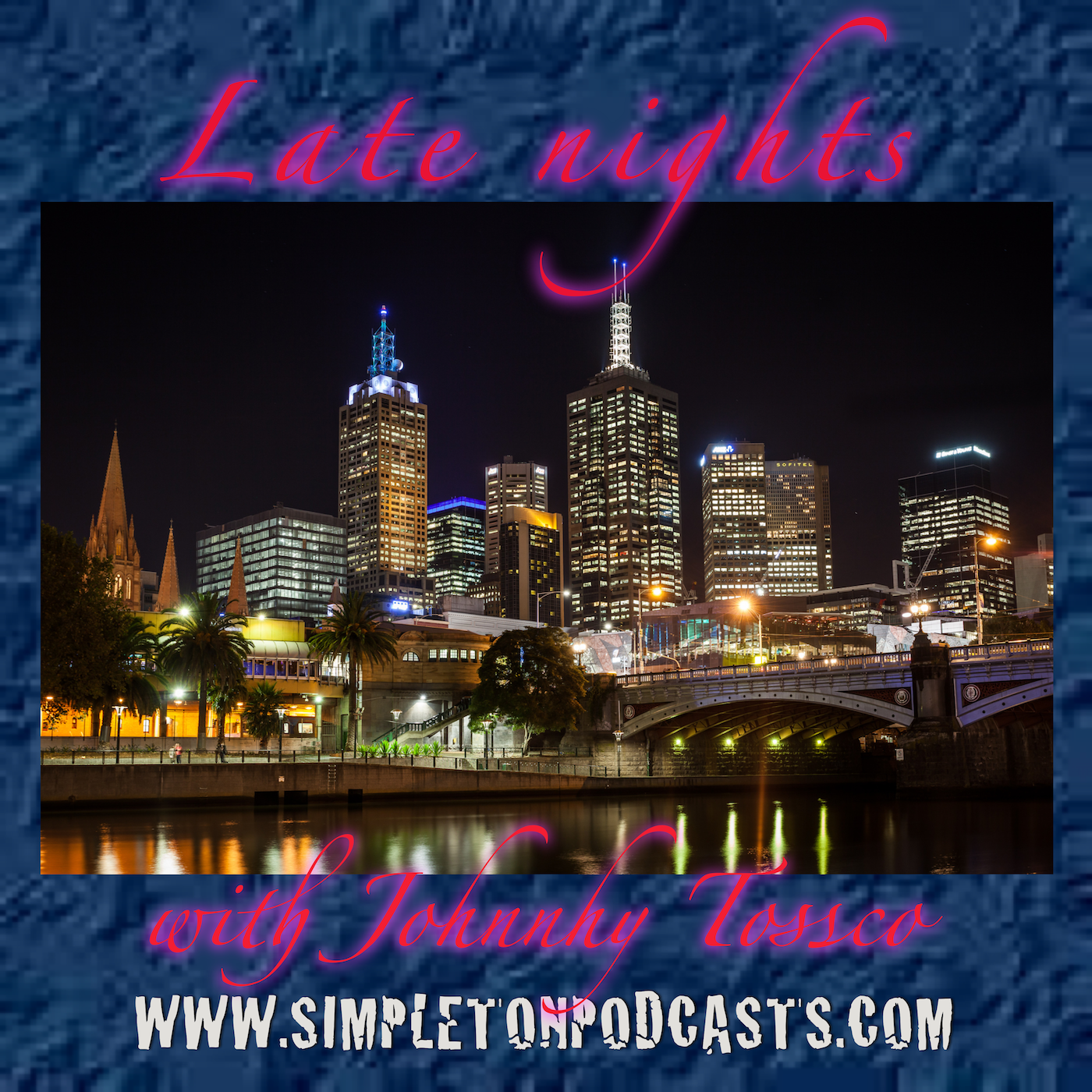 Late Nights with Johnny Tossco - Simpleton Podcasts