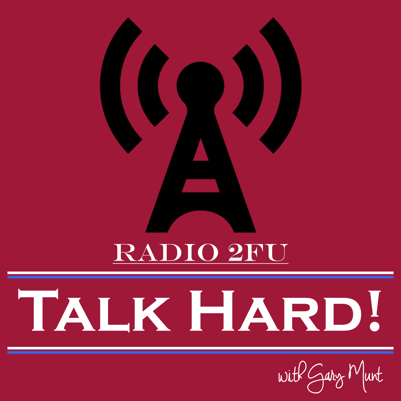 Talk Hard with Gary Munt - Simpleton Podcasts