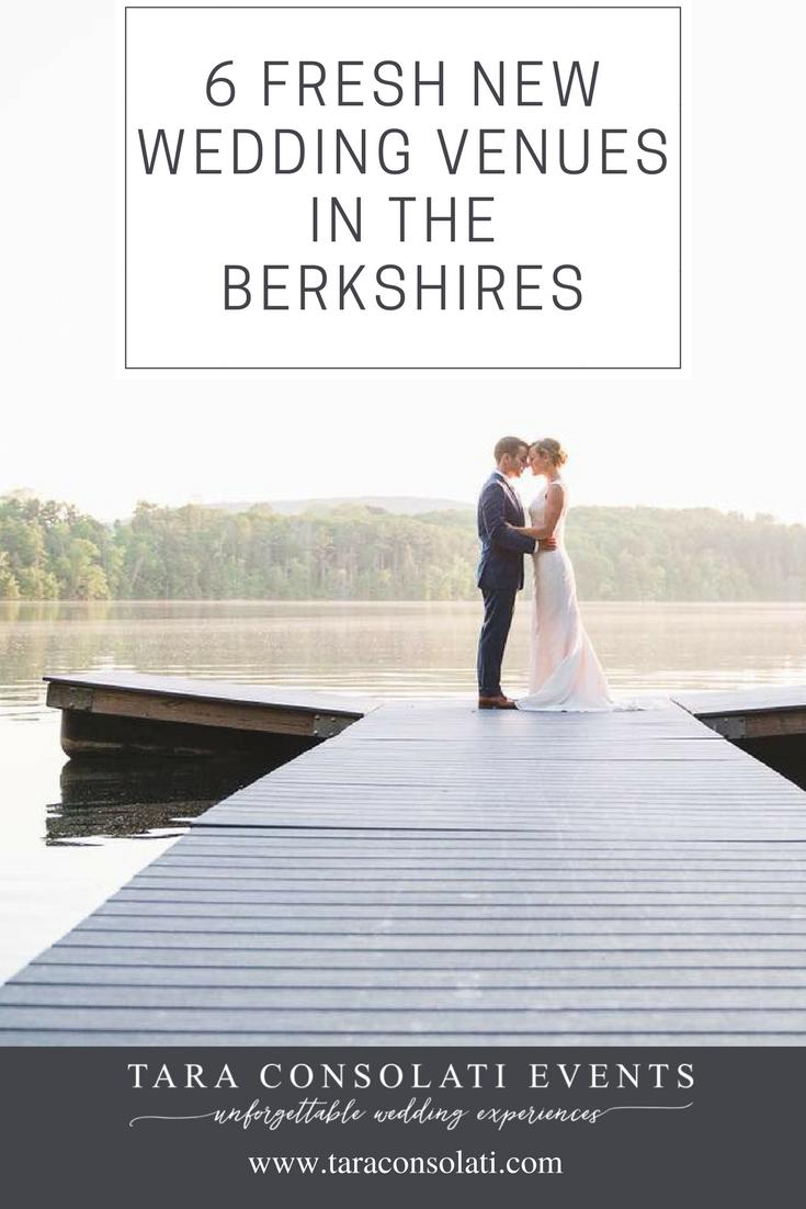 6 Fresh New Wedding Venues in the Berkshires — Tara