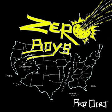 """Zero Boys """"Pro Dirt"""" 7"""" (GO-62)"""