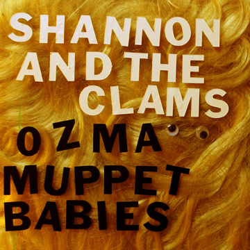 "Shannon & The Clams ""Ozma"" 7"" (GO-55)"