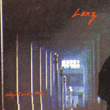 "Lenz ""Ways To End A Day"" LP (GO-54)"