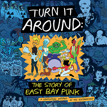 turn it around: the story of east bay punk 2xlp (go-70)