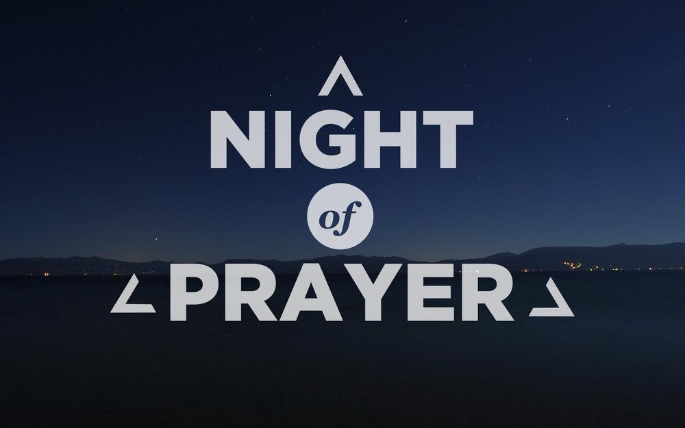 """2018 Spring - """"Night of Prayer"""""""