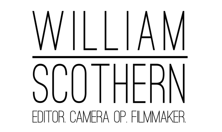 William Scothern - Freelance Filmmaker