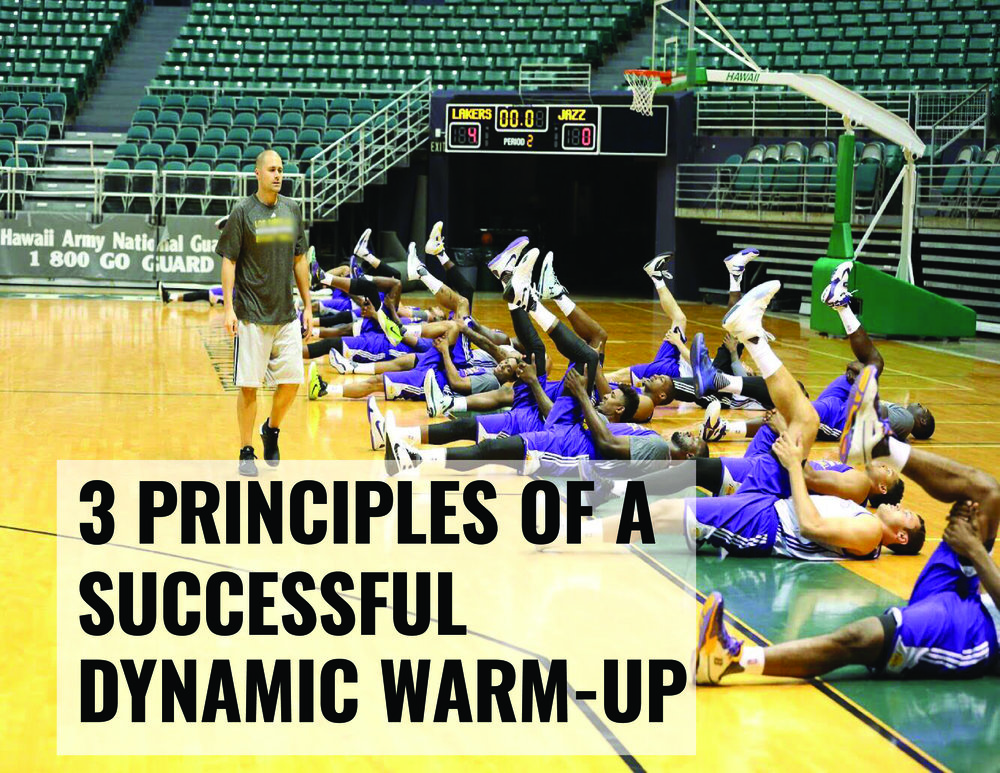 3 PRINCIPLES OF A DYNAMIC WARMUP