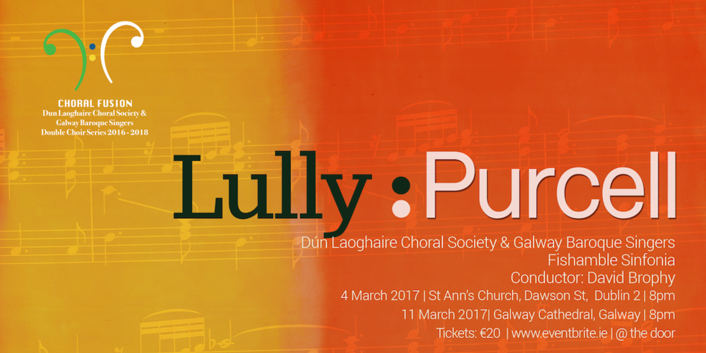 CHORAL FUSION CONCERT 2: Lully & Purcell