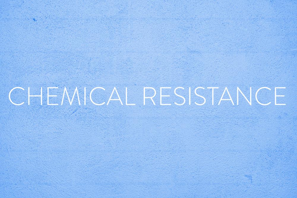 CHEMICAL RESISTANCE.jpg