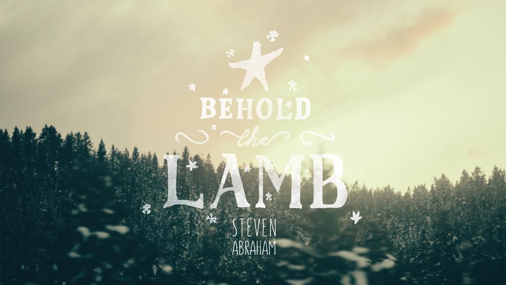 Steven Abraham Behold the Lamb