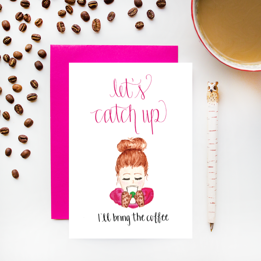 Let's Catch Up I'll Bring the Coffee Greeting Cards with Calligraphy and Watercolor Illustration by Simply Jessica Marie