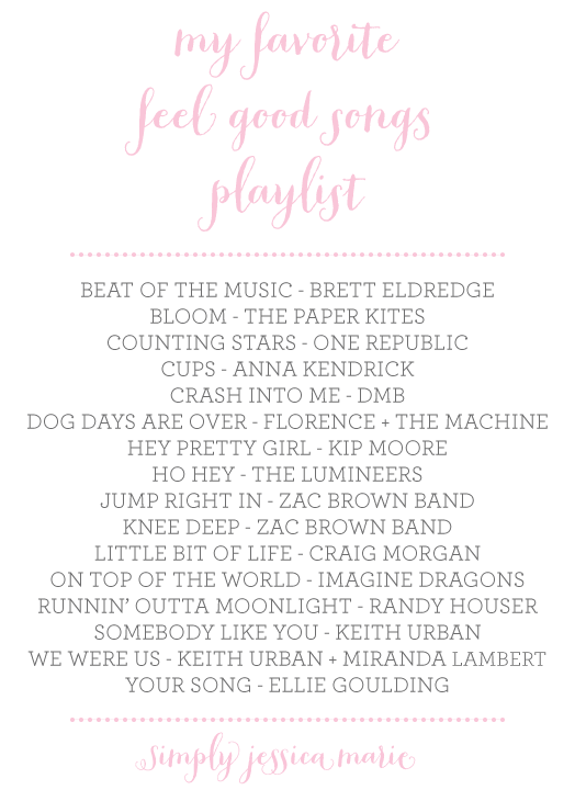 Feel Good Songs Playlist | Simply Jessica Marie