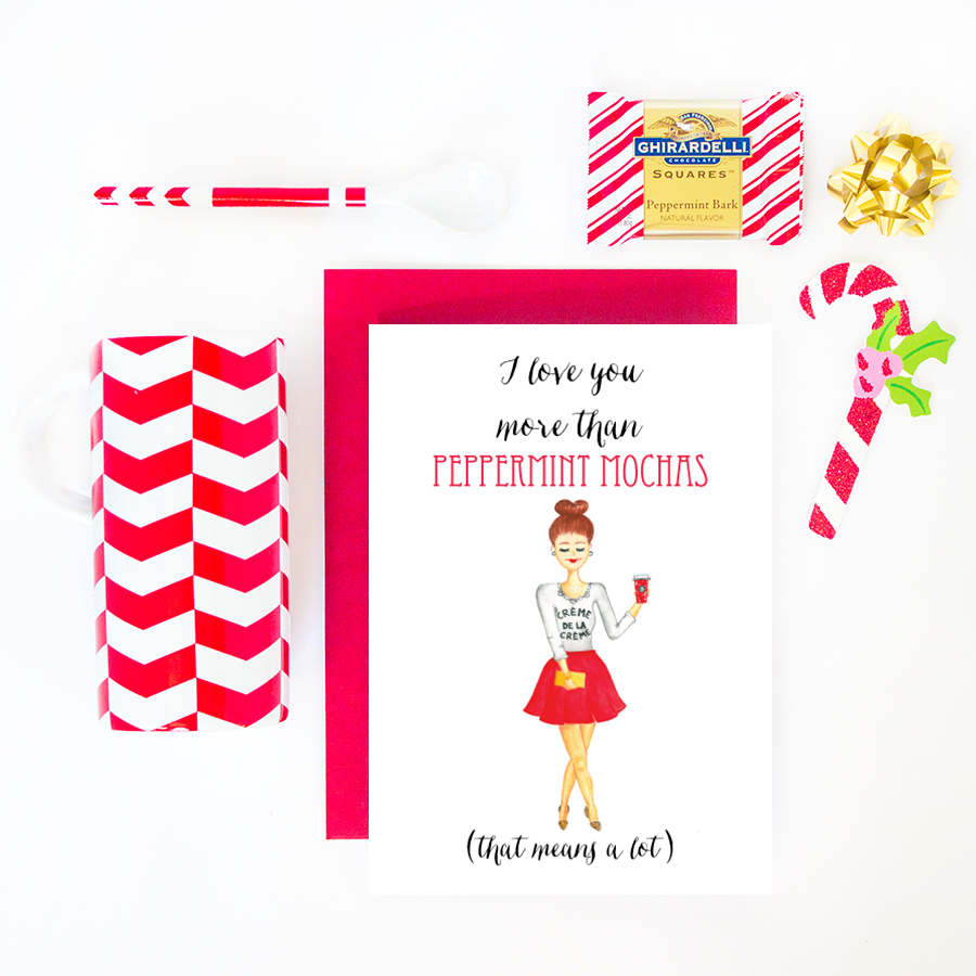 I Love You More Than Peppermint Mochas (That Means A Lot) Greeting Card by Simply Jessica Marie