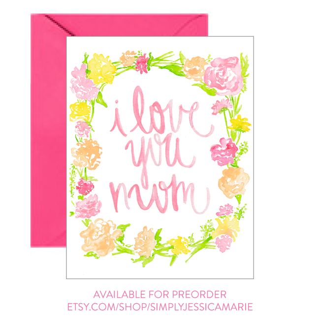 I Love You Mom Mother's Day Card by Simply Jessica Marie