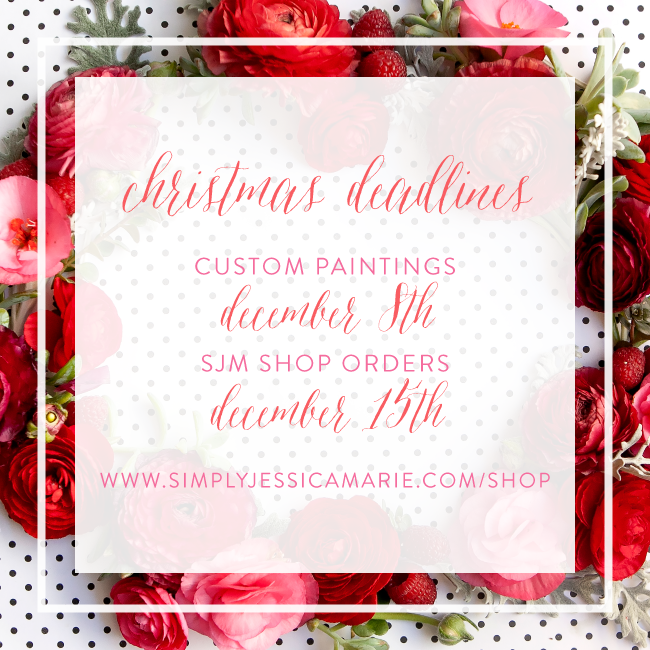 Christmas Ordering Deadlines for the Simply Jessica Marie Shop
