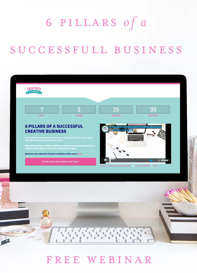 6 Pillars of a Successful Creative Business Free Webinar from Creative's Academy