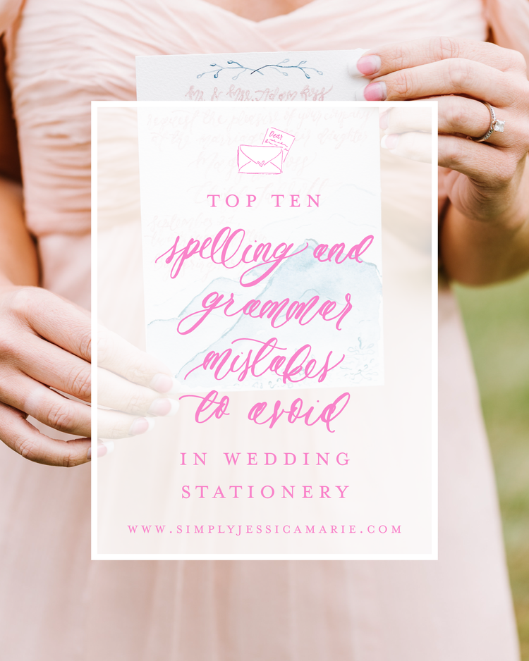 Custom stationery 101 top 10 spelling and grammar mistakes to avoid top ten spelling and grammar mistakes to avoid in wedding stationery by simply jessica marie stopboris Images