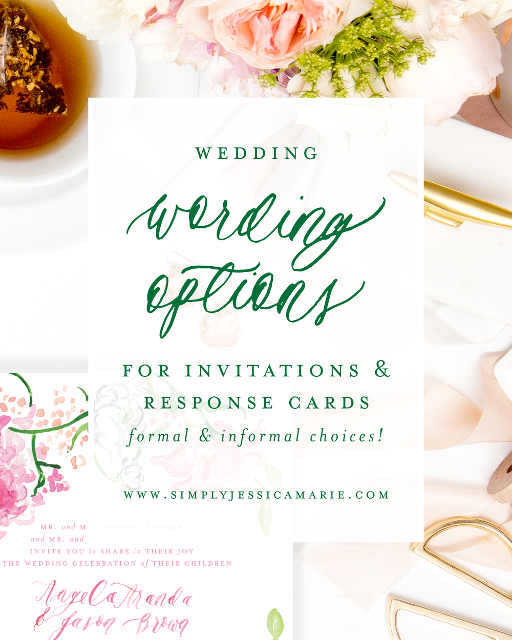 Wording Options for Wedding Invitations | Formal and informal wording options for your wedding invitations and response cards | Simply Jessica Marie | SC Stockshop Photo
