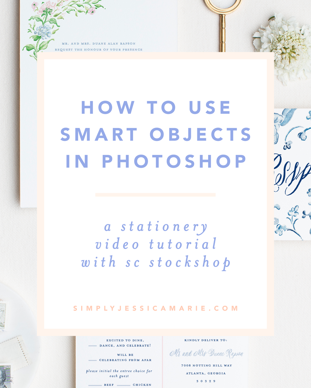 How to Use Smart Objects in Photoshop | A Stationery Tutorial | Video Tutorial by Simply Jessica Marie for SC Stockshop