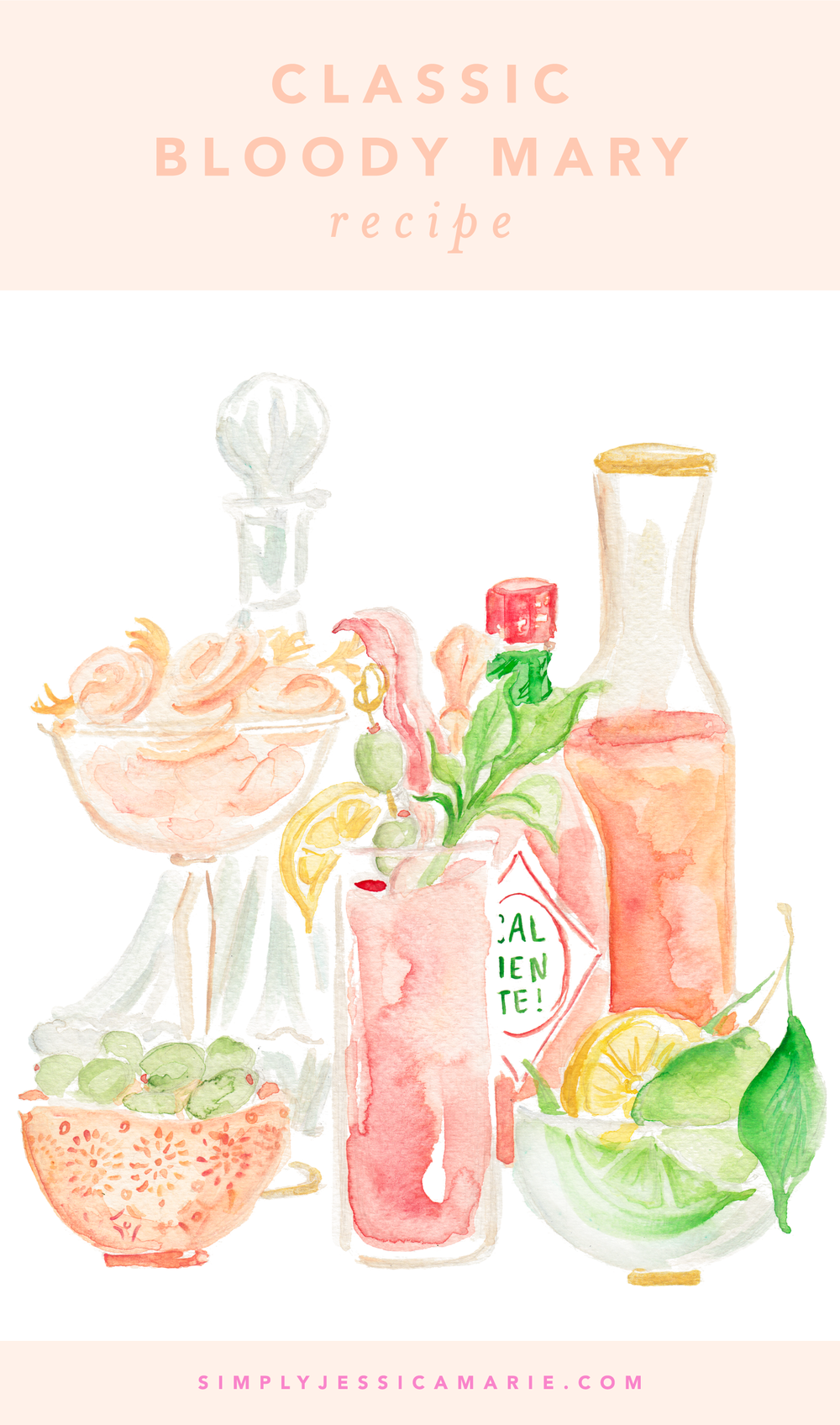 Bloody Mary Recipe | Watercolor Cocktail Painting by Simply Jessica Marie | SJM 2018 Cocktail Calendar