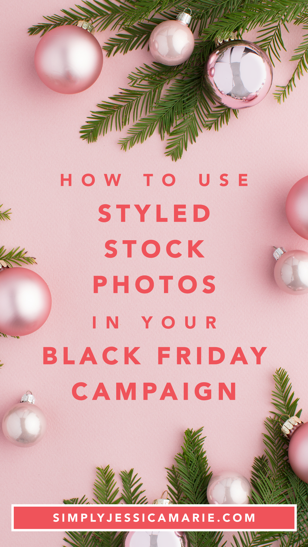 How to use styled stock photos in your black friday campaign | Simply Jessica Marie