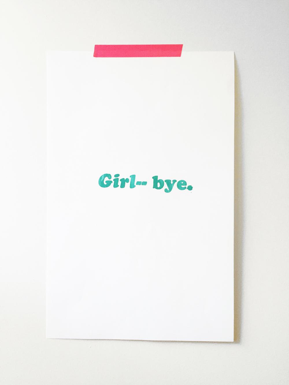 Girl, bye.JPG