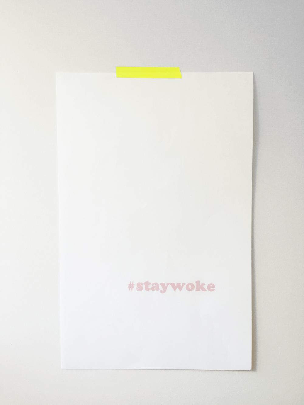 #staywoke.jpg