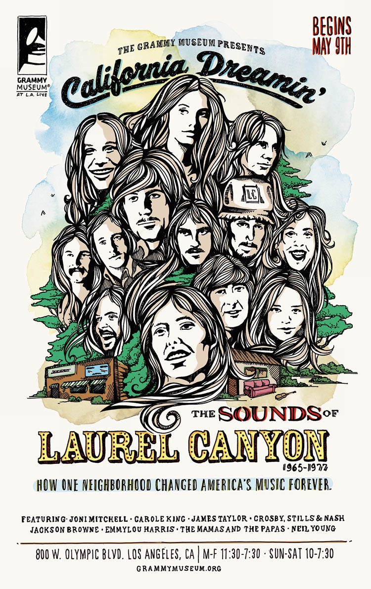"""California Dreamin': The Sounds of Laurel Canyon"" Exhibit Poster and Print Ads Art Direction/Illustration/Design: Katie Blaker Creative Direction: Jason Smith"