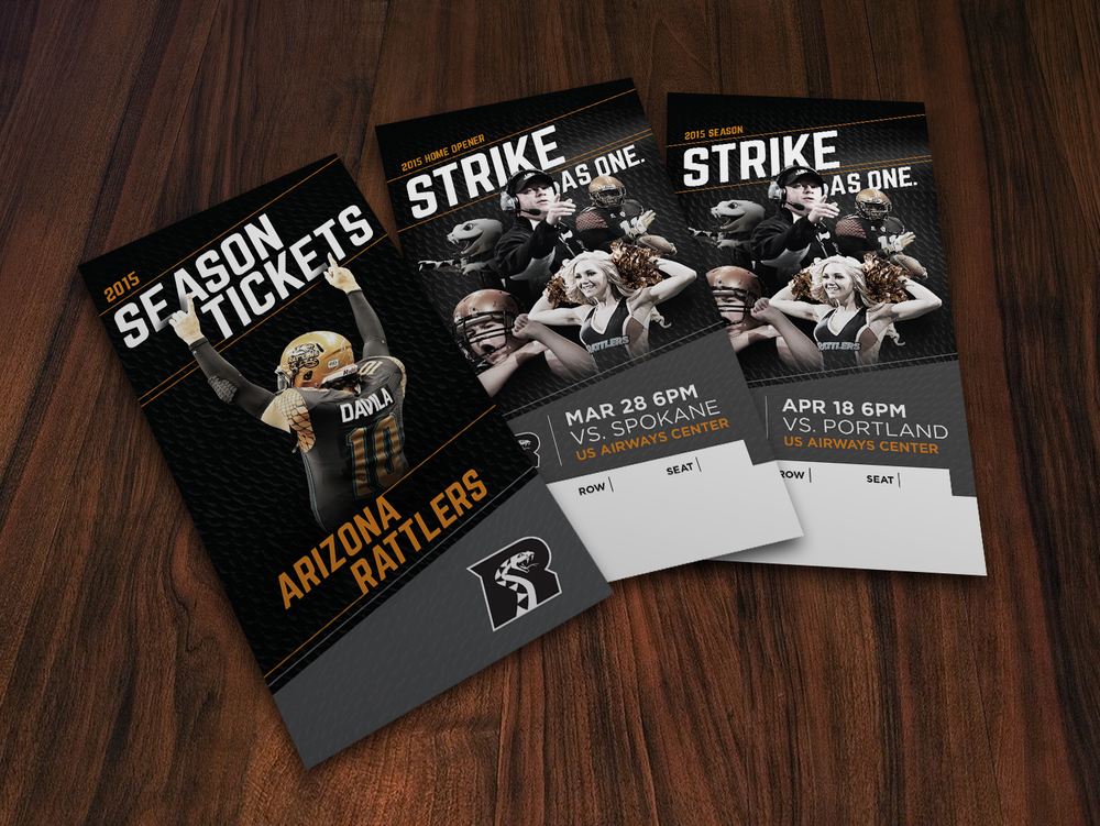 2015 Arizona Rattlers Season Tickets Art Direction: Katie Blaker, Hugh Mulligan Creative Direction: GG LeMere, Greg Fisher