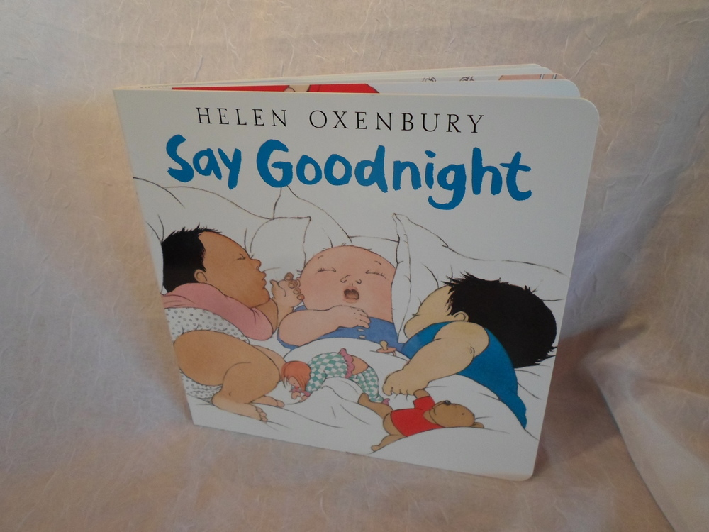 Board Book - Say Goodnight by Helen Oxenbury $7.99 Wants 1 PURCHASED