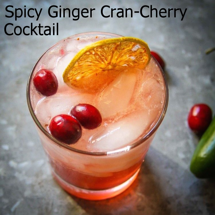 Spicy Ginger Cran-Cherry Cocktail